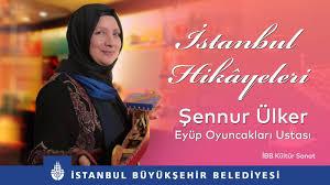 Geleneksel Eyüp Oyuncakçısı İBB Kültür Sanat İstanbul Hikayeleri
